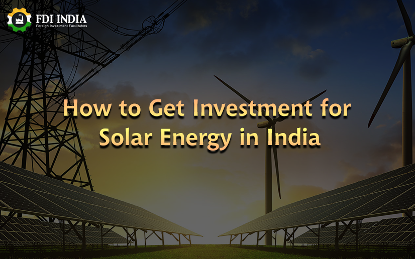 How to Get Investment for Solar Energy in India