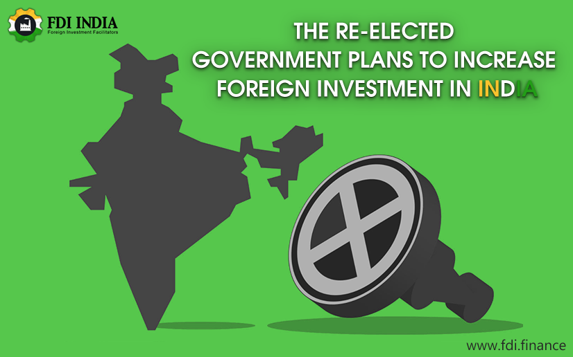 Government Plans To Increase Foreign Investment In India