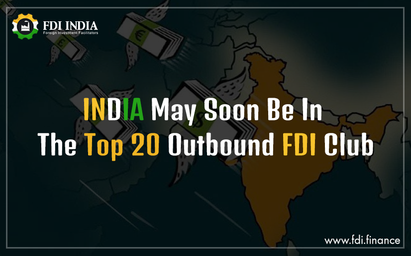 India may soon be in the top 20 outbound FDI club