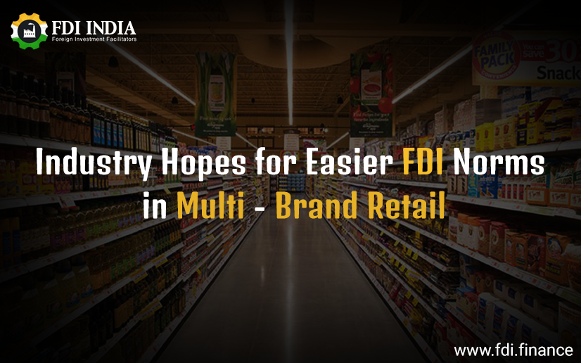 Industry Hopes for Easier FDI norms in Multi Brand Retail