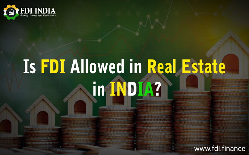 Is FDI allowed in real estate in India