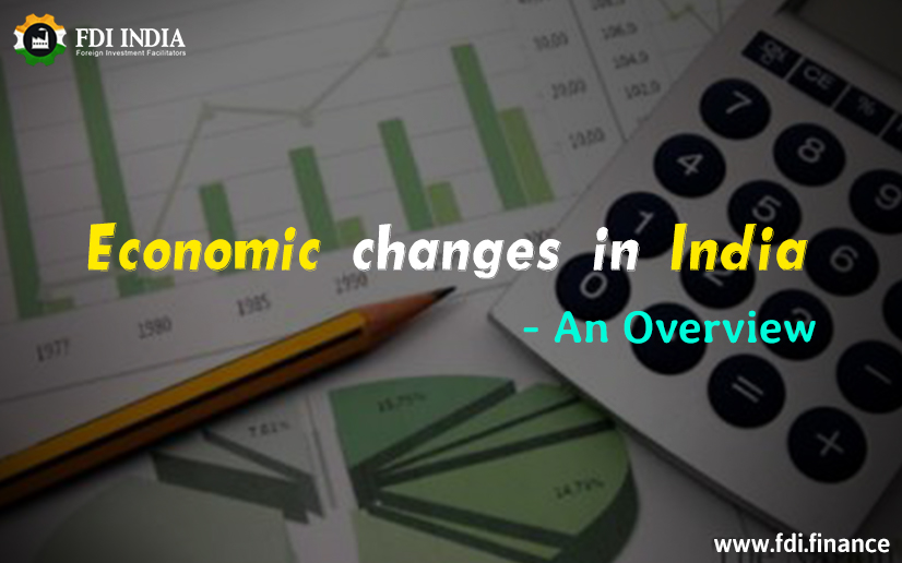 Economic change in india An Overview