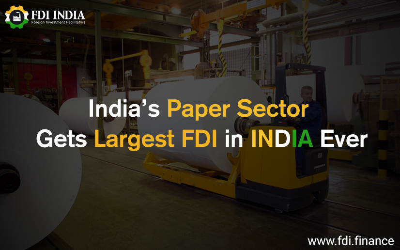 India's paper sector gets largest FDI in India ever