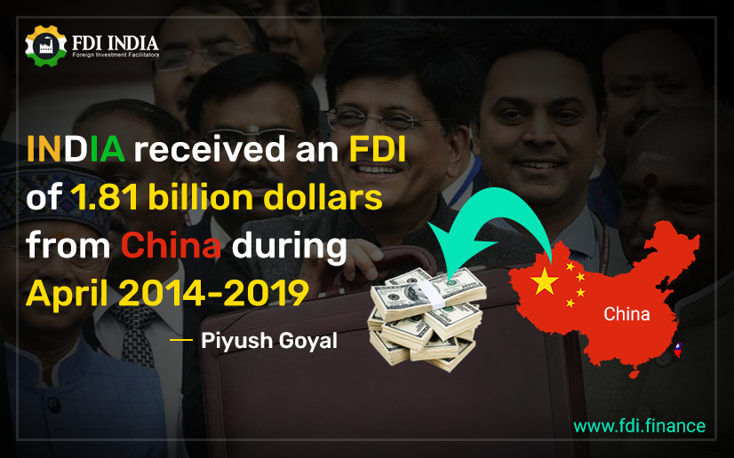 India received an FDI of 1.81 billion dollars from China during April 2014-2019 Piyush Goyal