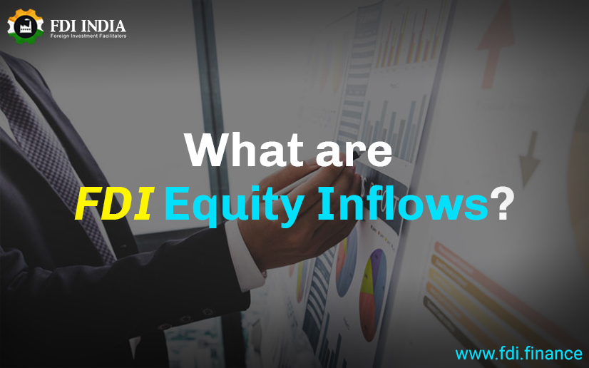 What are FDI equity inflows?