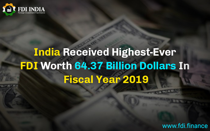 India Received Highest-Ever FDI Worth 64.37 Billion Dollars In Fiscal Year 2019