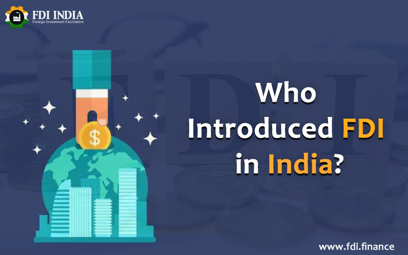 Who introduced FDI in India
