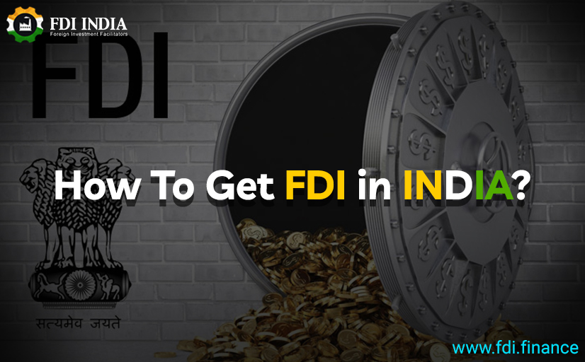 How to get FDI in India