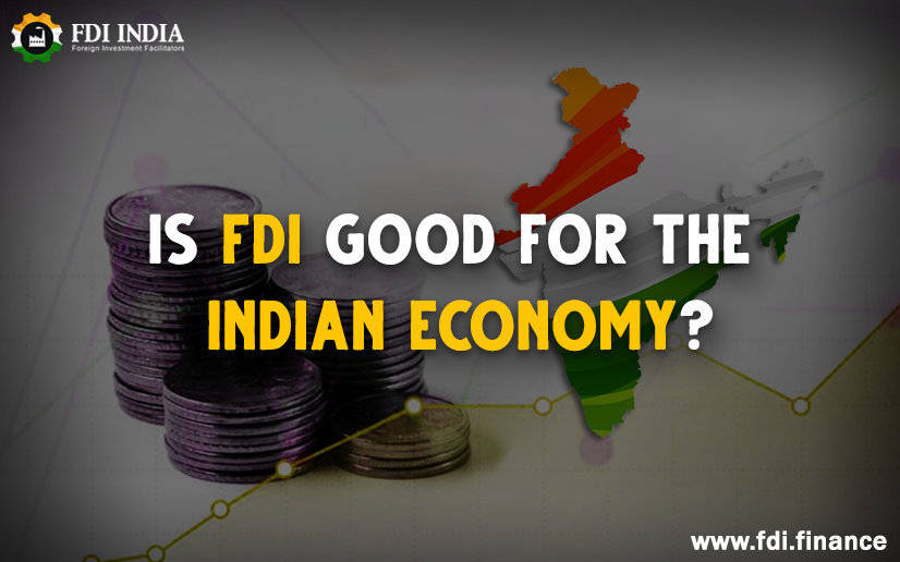 Is FDI good for the Indian Economy
