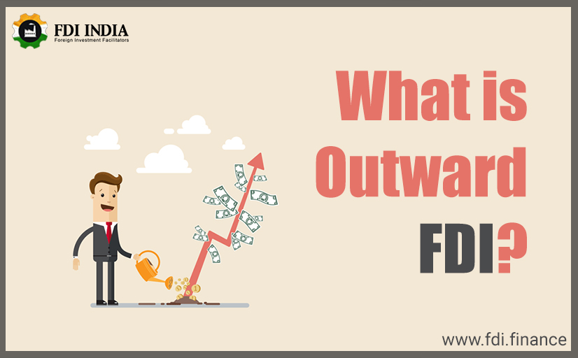 What is outward FDI