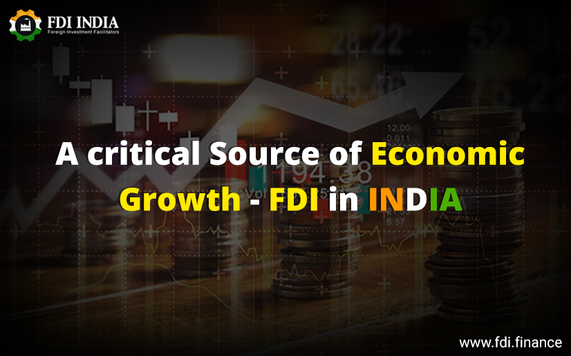 A Critical Source Of Economic Growth- FDI In India