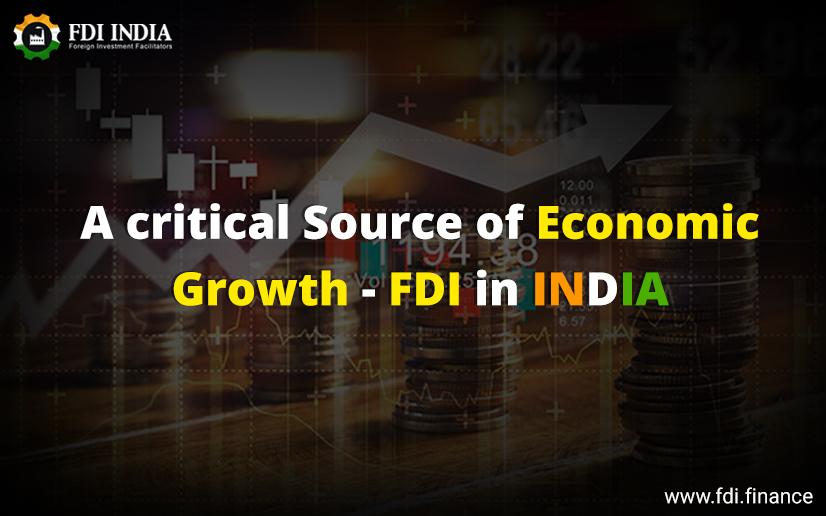 A Critical Source Of Economic Growth- FDI In India