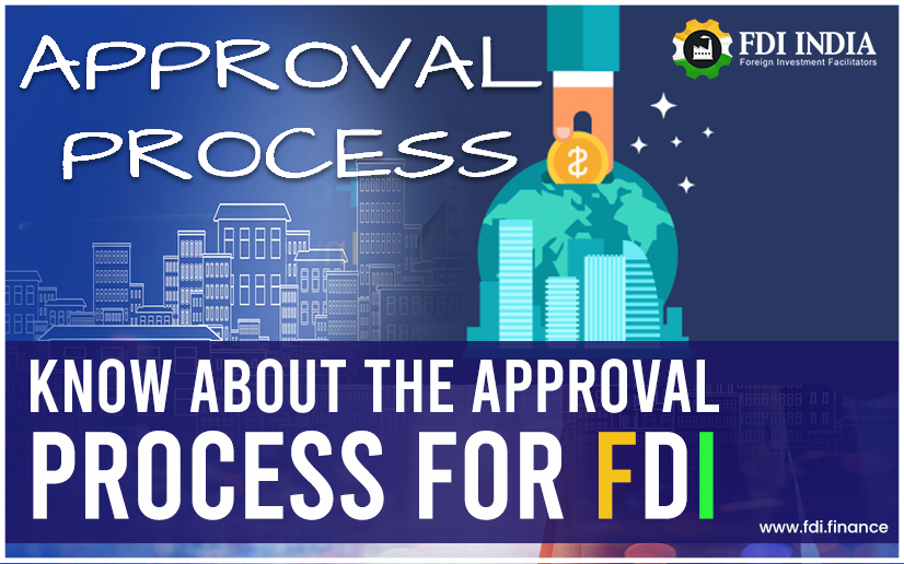 Approval Process for FDI