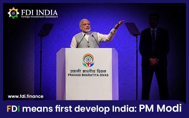 FDI Means First Develop India PM Modi