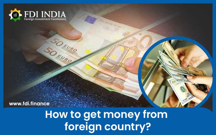 How to Get Money from Foreign Country