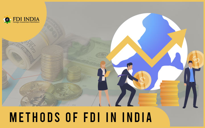Methods of FDI in India