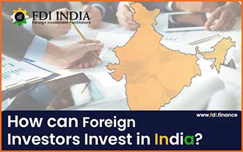 How Can Foreign Investors Invest In India?