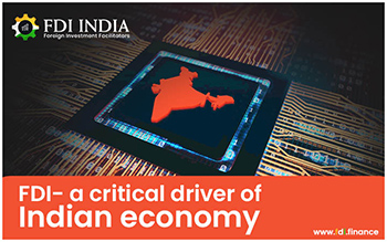 FDI A Critical Driver of Indian Economy