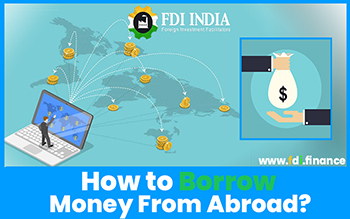 How to Borrow Money from Abroad