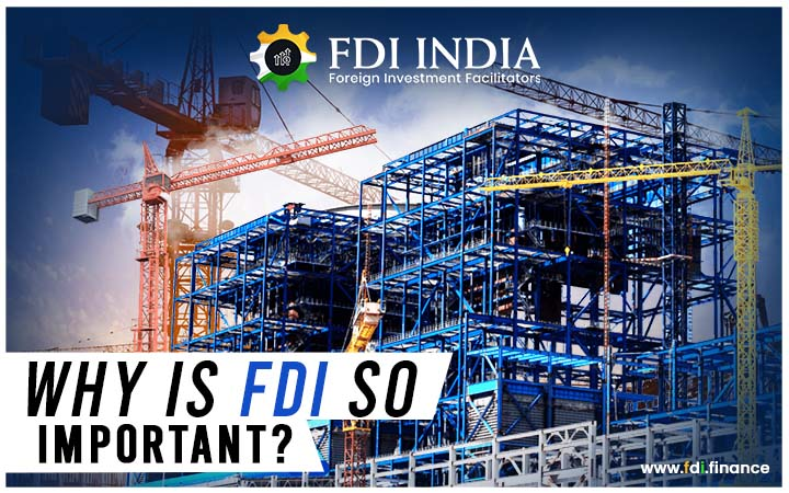 Why is FDI so important