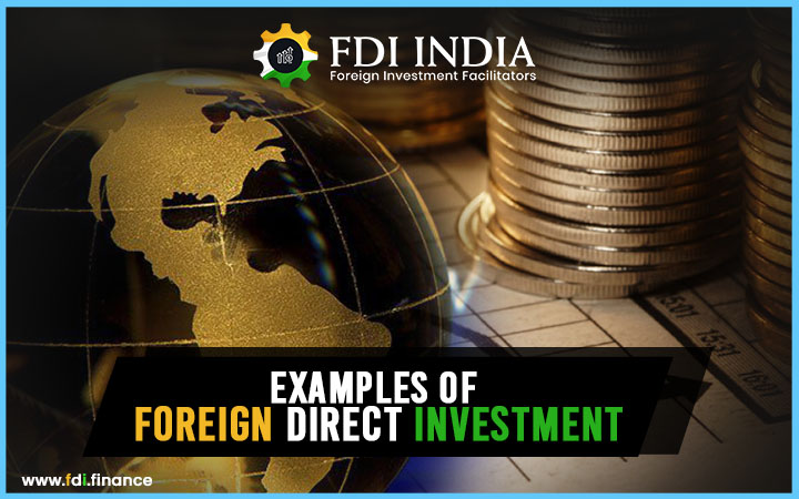 Examples of foreign direct investment