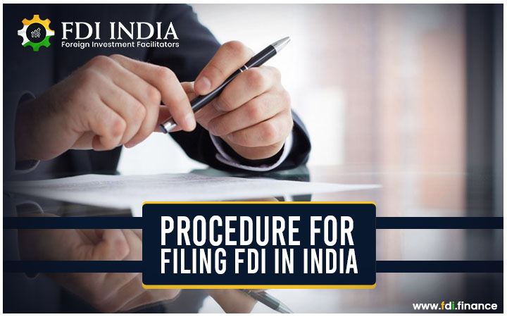 Procedure for Filing FDI in India