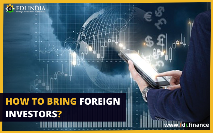 How to Bring Foreign Investors_