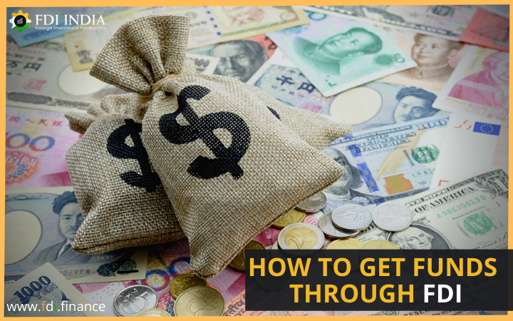 How to Get Funds through FDI