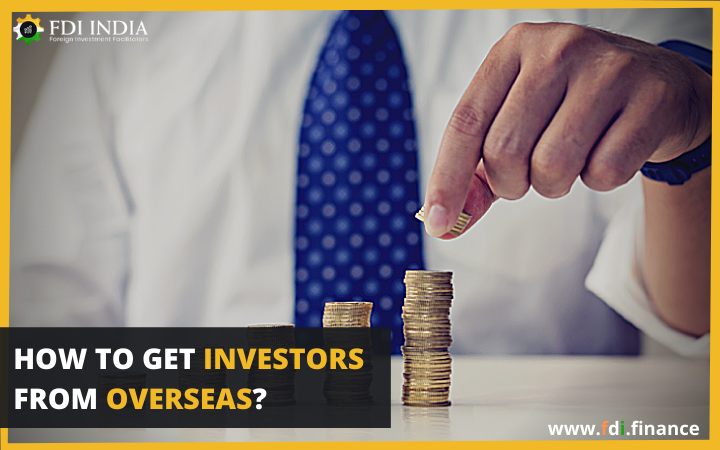 How to Get Investors from Overseas