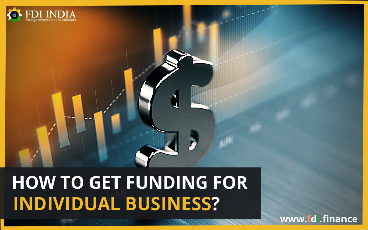 How To Get Funding For Individual Business?