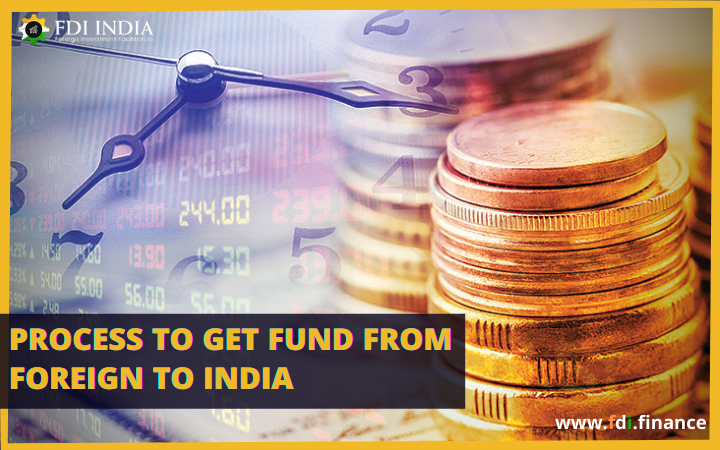 Process to get fund from foreign to India