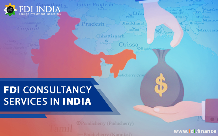 FDI Consultancy Services in India