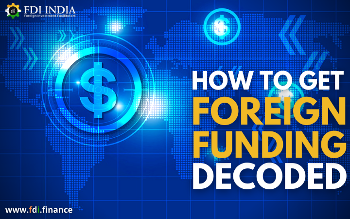 How To Get Foreign Funding Decoded