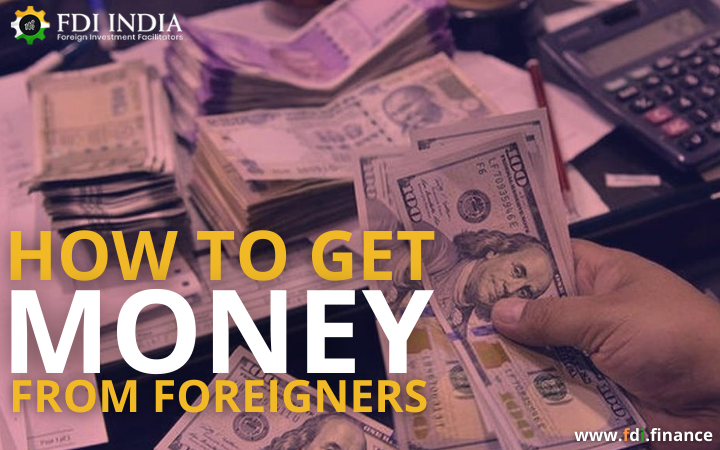 How to Get Money from Foreigners