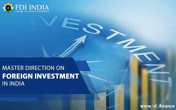 Master Direction on Foreign Investment in India