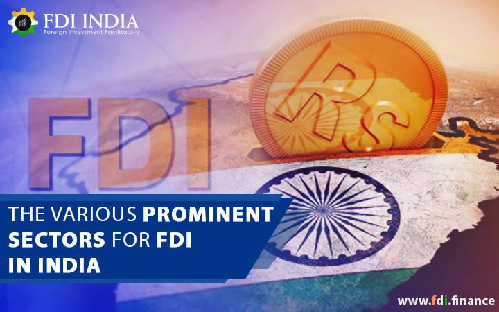 The Various Prominent Sectors for FDI in India