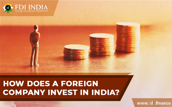 How does a foreign company invest in