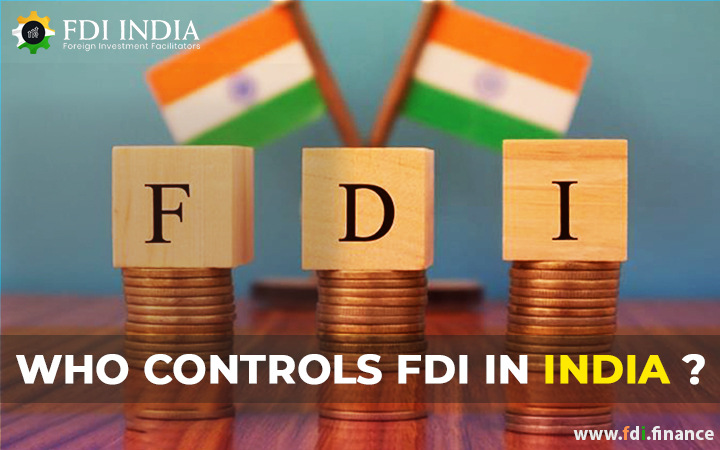 Who controls FDI in India