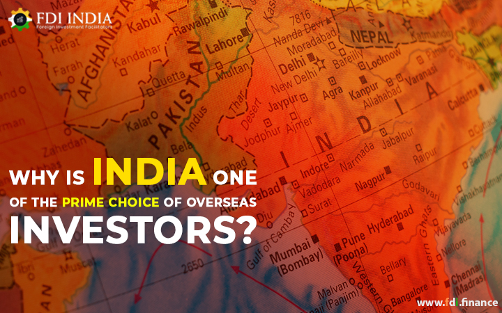 Why is India One of the Prime Choice of Overseas Investors