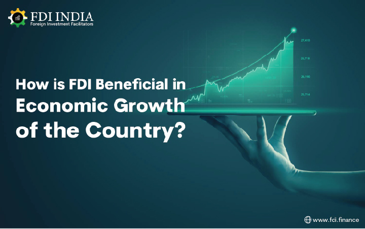 How FDI is Beneficial in Economic Growth of the Country