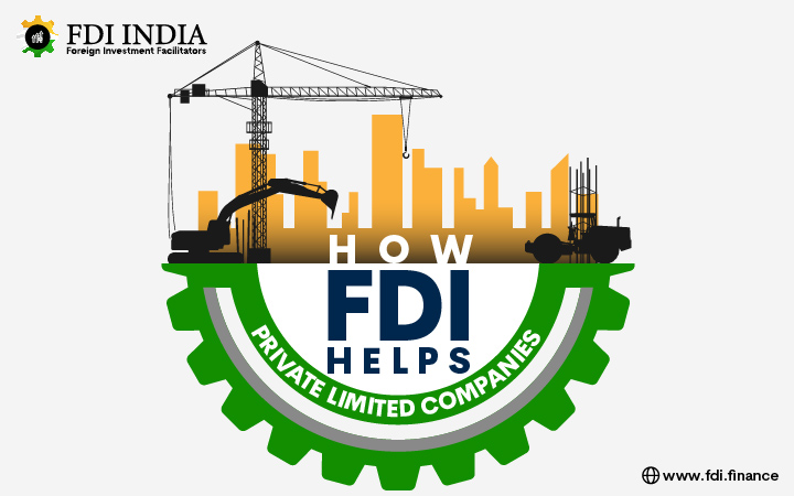 How FDI Helps Private Limited Companies