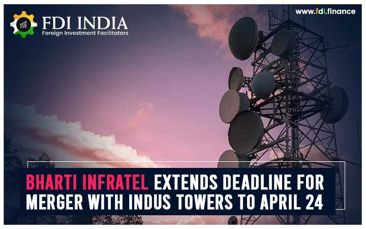 Bharti Infratel Extends Deadline for Merger with Indus Towers to April 24