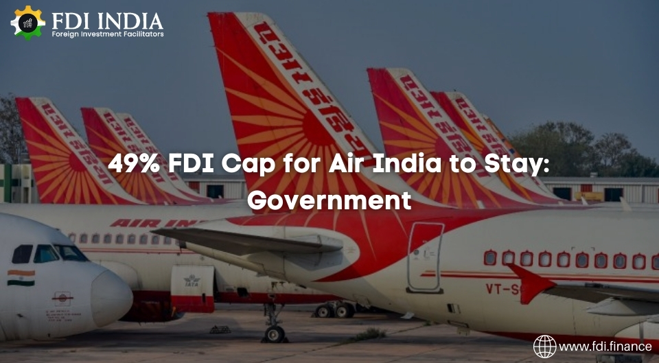 49 Percent FDI Cap for Air India to Stay: Government