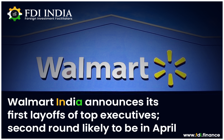 Walmart India Announces Its First Layoffs of Top Executives; Second Round Likely To Be In April
