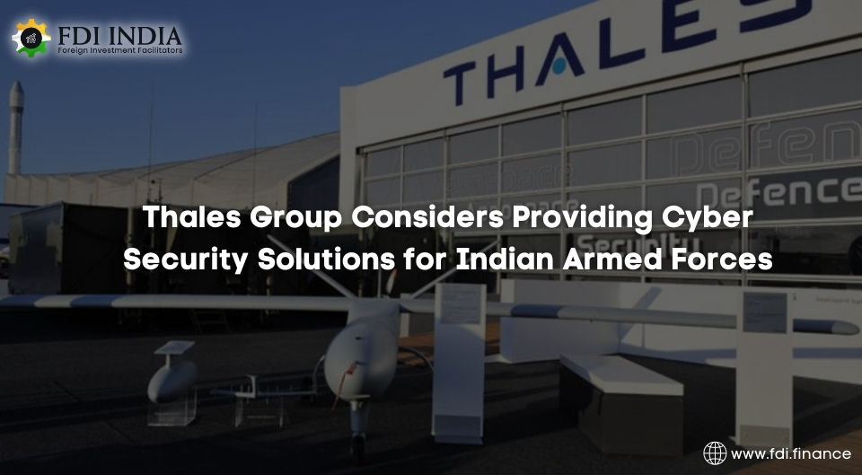Thales Group Considers Providing Cyber Security Solutions for Indian Armed Forces