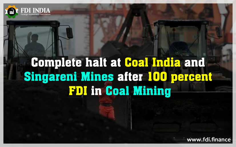 Complete Halt At Coal India And Singareni Mines After 100 Per Cent FDI In Coal Mining