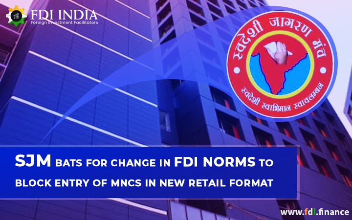 SJM bats for change in FDI norms to block entry of MNCs in New Retail Format