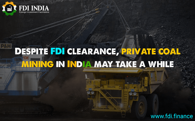 Despite FDI Clearance, Private Coal Mining In India May Take A While