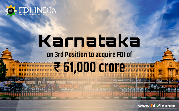 Karnataka on 3rd Position to Acquire FDI of Rs 61,000 Crore