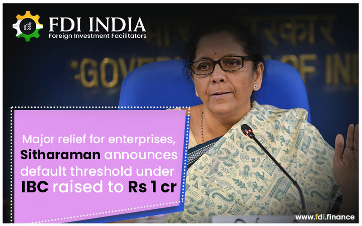 Major relief for enterprises, Sitharaman announces default threshold under IBC raised to Rs 1 cr